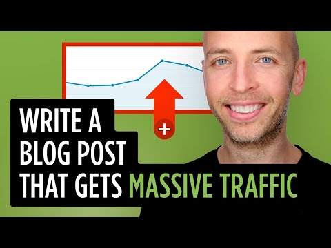 How to Write a Blog Post That Gets MASSIVE Traffic