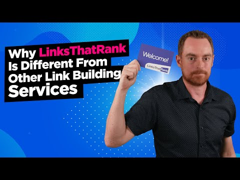 Why LinksThatRank Is Different From Other Link Building Services