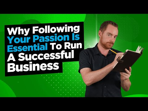 Is Following Your Passion The Key To Run A Successful Business ?