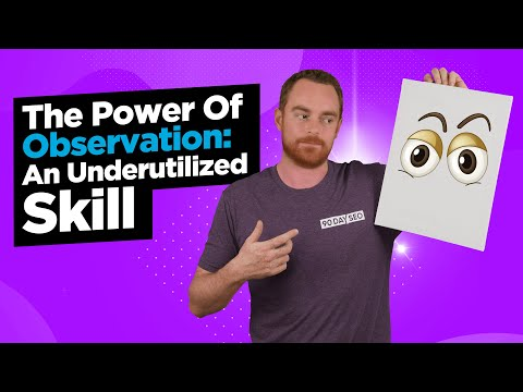 The Power Of Observation: An Underutilized Skill By Entrepreneurs 1