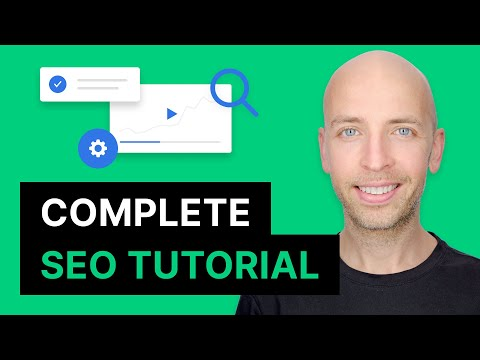 The Complete 2021 SEO Guide and Tutorial