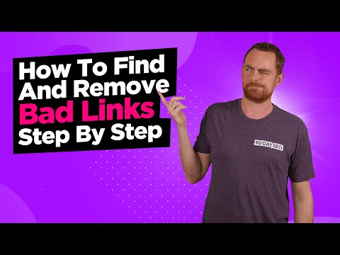 How To Find & Remove Bad Backlinks Step By Step