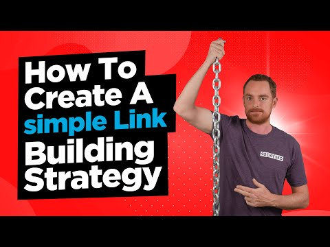 How To Build A Simple Link Building Strategy