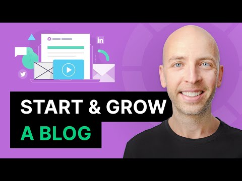 How to Start (And Grow) a Blog in 2021